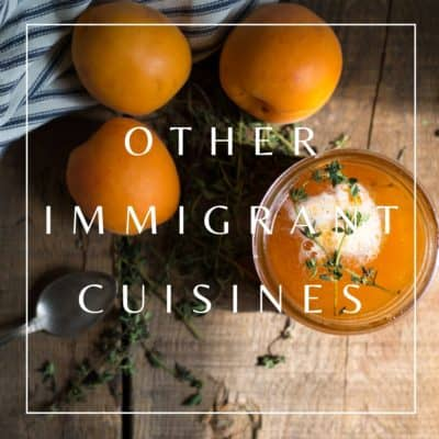 Recipes from Other Immigrant Cuisines