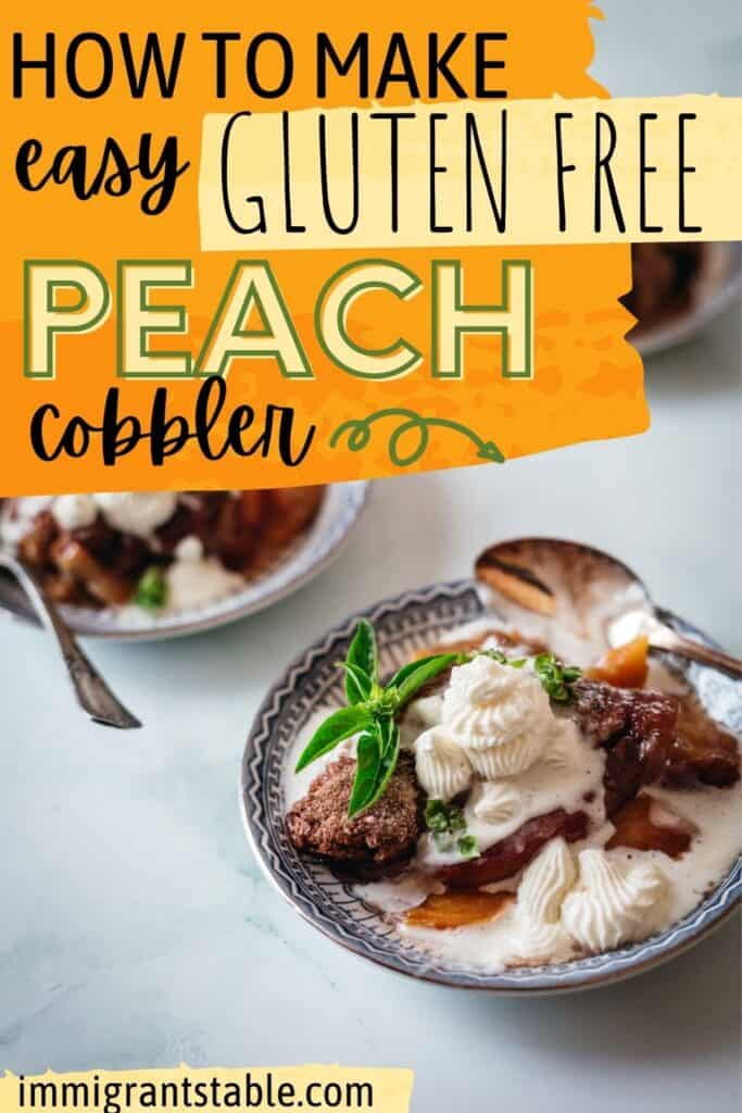 How to Make easy gluten free peach cobbler